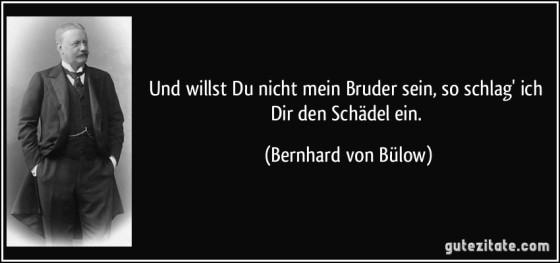 willst-du-nicht-mein-bruder-sein-so-schlag-ich-dir-den-schadel-ein-bernhard-von-bulow-198854